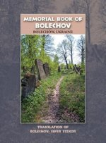 Memorial Book of Bolekhov (Bolechow), Ukraine - Translation of Sefer Ha-Zikaron Le-Kedoshei Bolechow