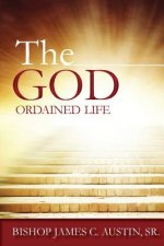 God Ordained Life