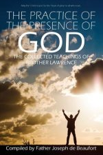 Practice of the Presence of God by Brother Lawrence