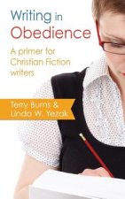 Writing in Obedience - A Primer for Christian Fiction Writers