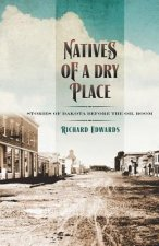 Natives of a Dry Place