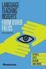 Language Teaching Insights from Other Fields: Sports, Arts, Design, and More