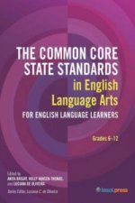 Common Core State Standards in Language Arts, Grades 6-12