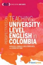 Perspectives on Teaching University Level English in Colombia