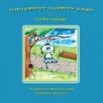 Hoppity Floppity Gang in C Is for Courage