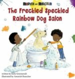Freckled Speckled Rainbow Dog Salon