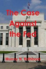 Case Against the Fed
