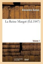 Reine Margot. Volume 1
