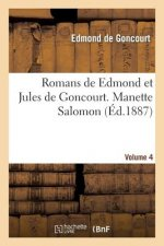 Romans de Edmond Et Jules de Goncourt. Manette Salomon Vol. 4