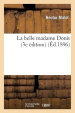 Belle Madame Donis (3e Edition)
