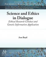 Science and Ethics in Dialogue