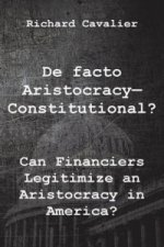 de Facto Artistocracy--Constitutional?
