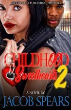 Childhood Sweethearts 2