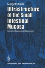 Ultrastructure of the Small Intestinal Mucosa