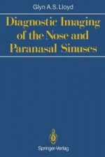 Diagnostic Imaging of the Nose and Paranasal Sinuses