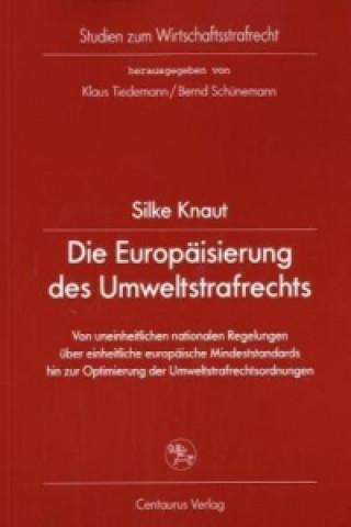 Die Europaisierung des Umweltstrafrechts