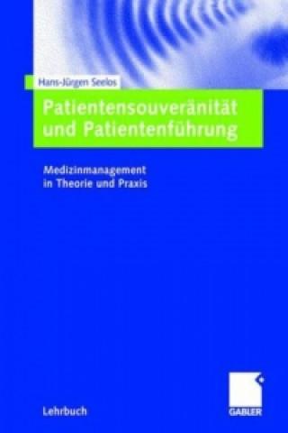 Patientensouveranitat und Patientenfuhrung