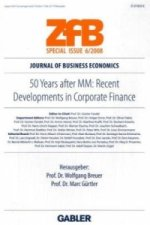 50 Years After MM: Recent Developments in Corporate Finance