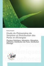 Etude de Phenomene de Sorption Et Distribution Des Pores Et D'Energies