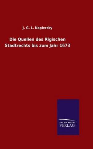 Quellen Des Rigischen Stadtrechts Bis Zum Jahr 1673
