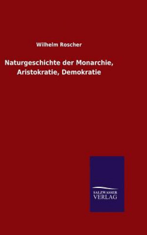 Naturgeschichte Der Monarchie, Aristokratie, Demokratie
