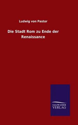 Stadt ROM Zu Ende Der Renaissance