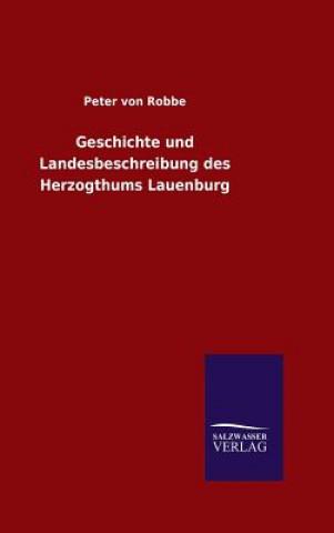 Geschichte Und Landesbeschreibung Des Herzogthums Lauenburg