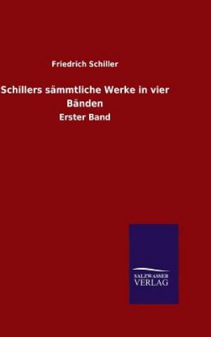 Schillers S mmtliche Werke in Vier B nden
