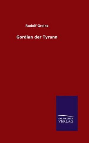 Gordian Der Tyrann