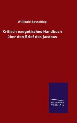Kritisch Exegetisches Handbuch  ber Den Brief Des Jacobus