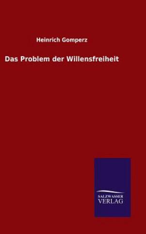 Das Problem Der Willensfreiheit