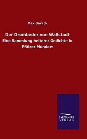 Der Drumbeder Von Wallstadt