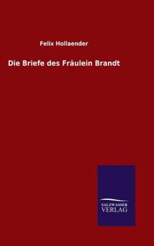 Die Briefe Des Fraulein Brandt
