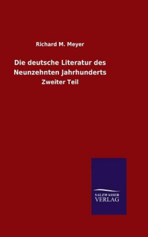 Deutsche Literatur Des Neunzehnten Jahrhunderts