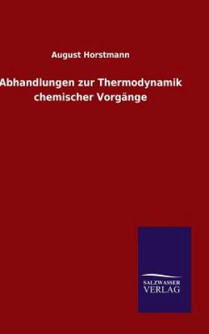 Abhandlungen Zur Thermodynamik Chemischer Vorg nge