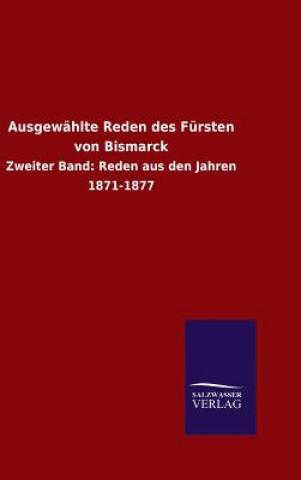 Ausgew hlte Reden Des F rsten Von Bismarck