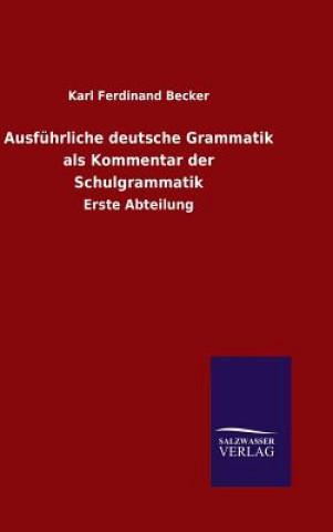 Ausf hrliche Deutsche Grammatik ALS Kommentar Der Schulgrammatik