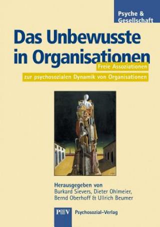 Das Unbewusste in Organisationen