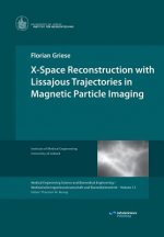 X-Space Reconstruction with Lissajous Trajectories in Magnetic Particle Imaging