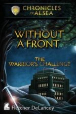 Without a Front - The Warrior's Challenge