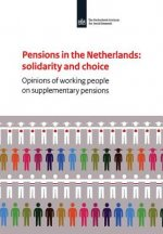 Pensions in the Netherlands: Solidarity and Choice