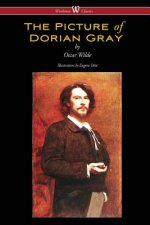 Picture of Dorian Gray (Wisehouse Classics - With Original Illustrations by Eugene Dete)