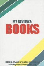 My Reviews: Books - Keeping Track of Books I've Read