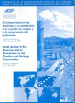 Rural Tourism in the Americas and its Contribution to Job Creation and Heritage Conservation
