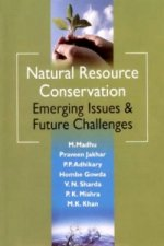 Natural Resource Conservation Emerging Issues & Future Challenges