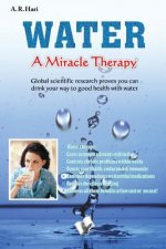 Water a Miracle Therapy