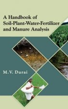 Handbook of Soil-Plant-Water-Fertilizer and Manure Analysis