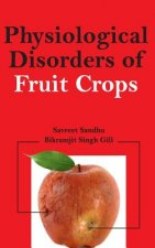 Physiological Disorders of Fruit Crops