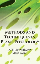 Methods and Techniques in Plant Physiology