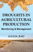 Droughts and Agricultural Production